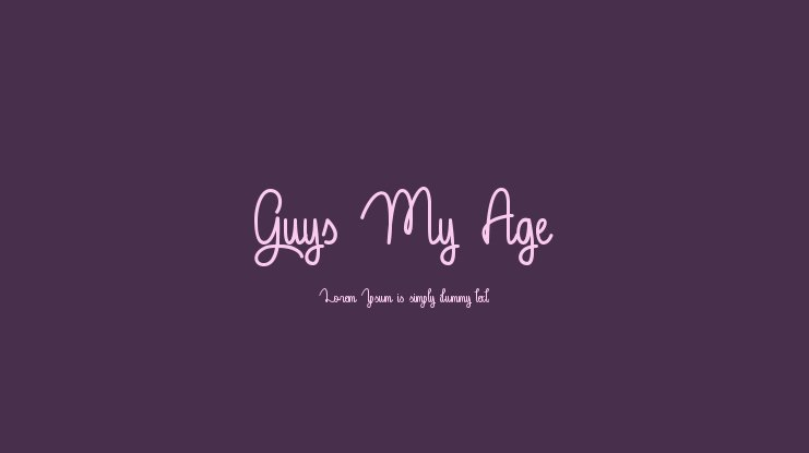 Guys My Age Font