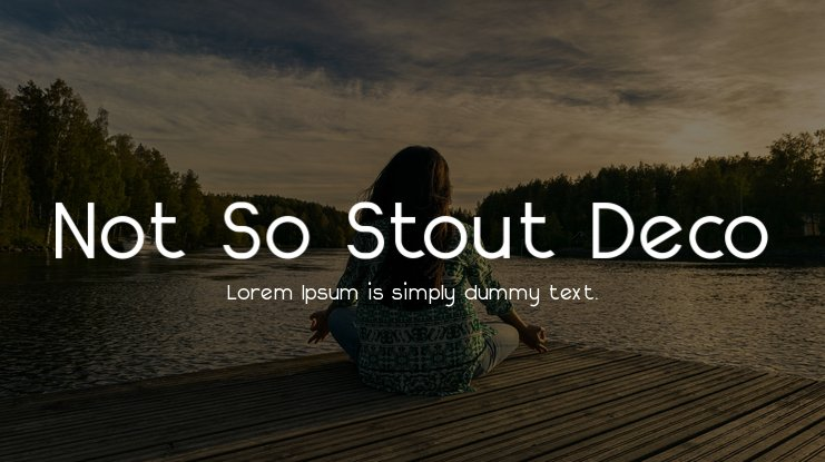 Not So Stout Deco Font Family