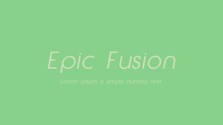 Epic Fusion Font Family