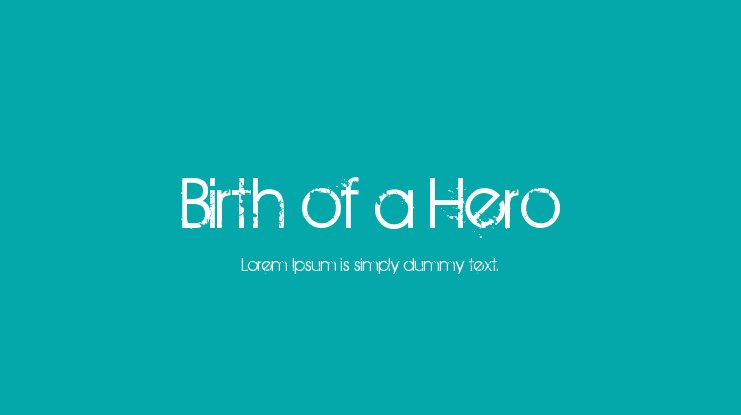 Birth of a Hero Font