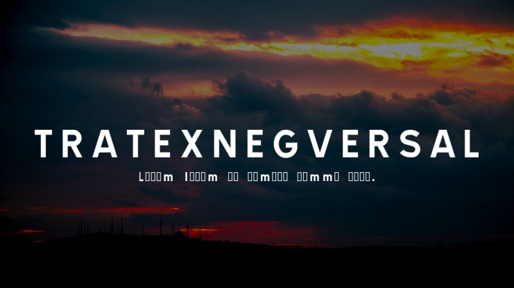 TRATEXNEGVERSAL Font Family