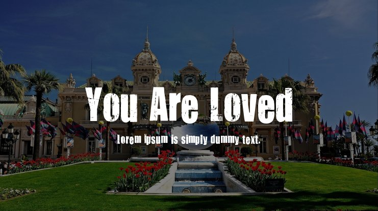 You Are Loved Font