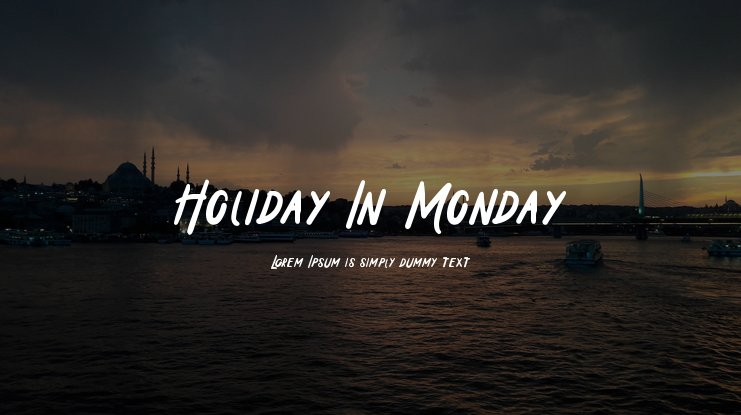 Holiday In Monday Font