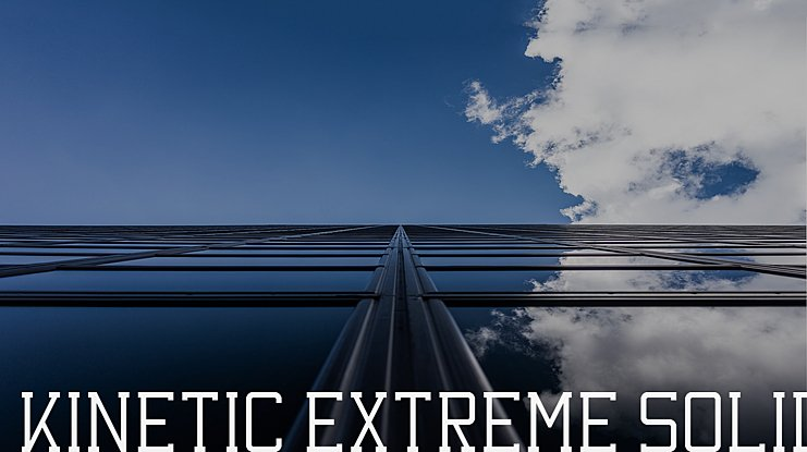 Kinetic Extreme Solid Font