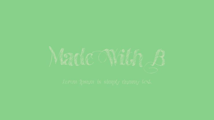Made With B Font