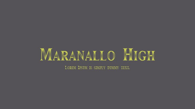 Maranallo High Font