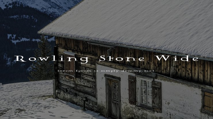Rowling Stone Wide Font