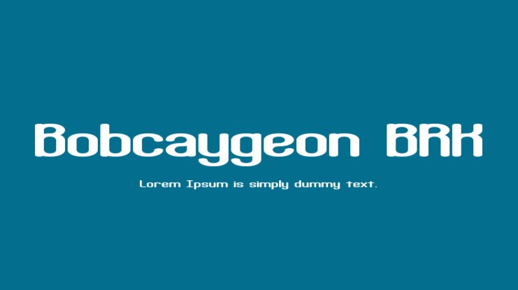 Bobcaygeon BRK Font Family