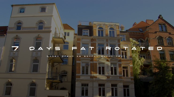 7 days fat rotated Font