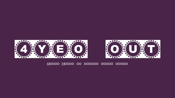 4YEO OUT Font