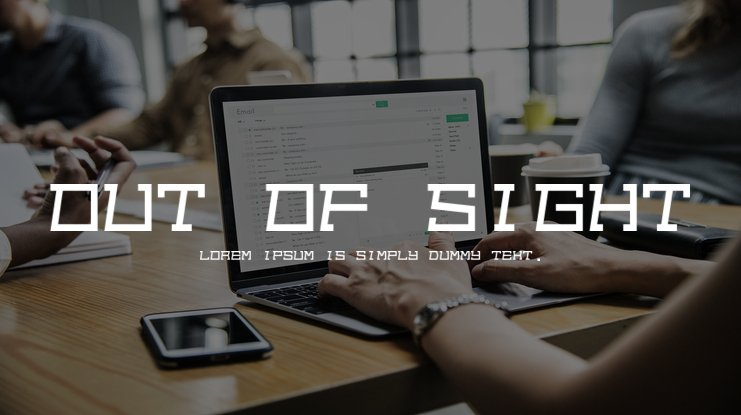 Out of sight Font