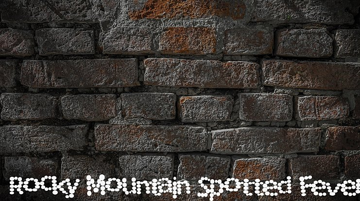Rocky Mountain Spotted Fever Font