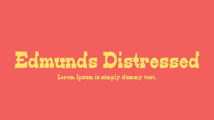 Edmunds Distressed Font Family