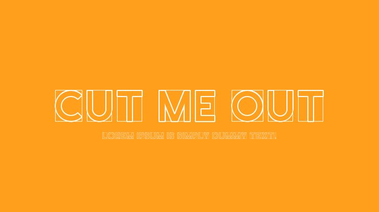 Cut Me Out Font Family