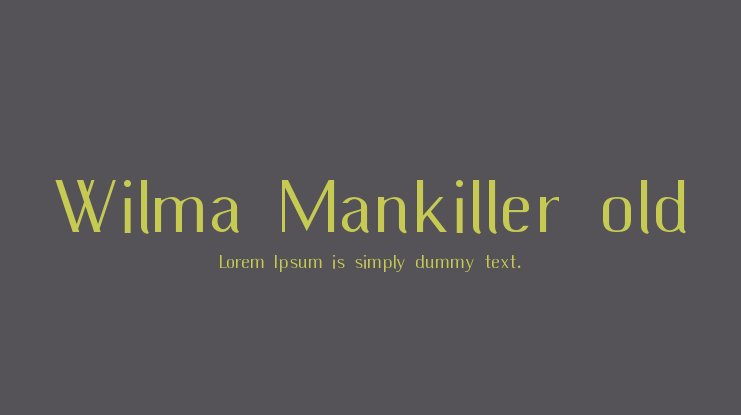 Wilma Mankiller old Font