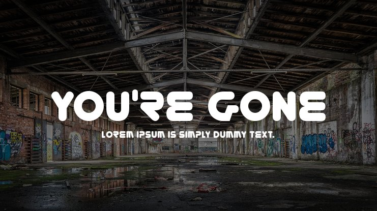 You're Gone Font Family