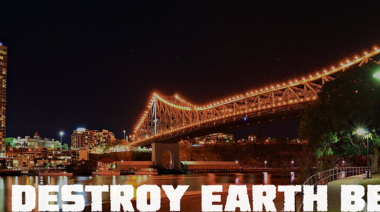 Destroy Earth BB Font Family
