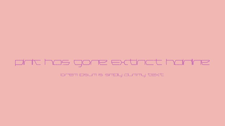 Pink Has Gone Extinct Hairline Font Family