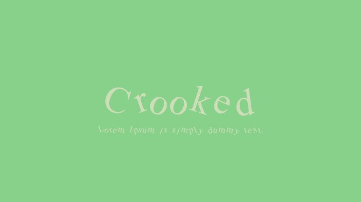 Crooked Font