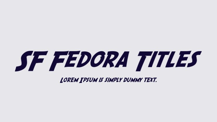 SF Fedora Titles Font Family