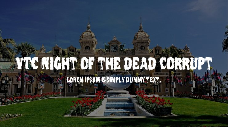 VTC Night of the dead corrupt Font Family