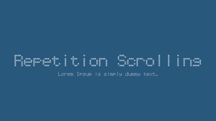 Repetition Scrolling Font