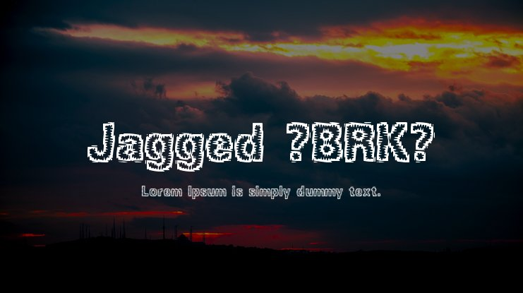 Jagged (BRK) Font