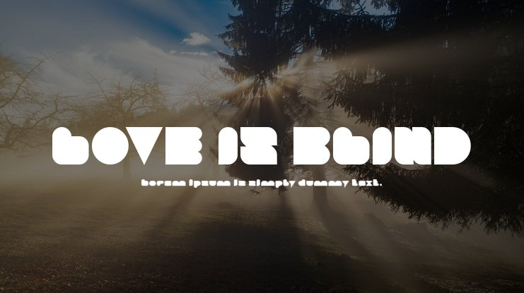 LOVE IS BLIND Font Family