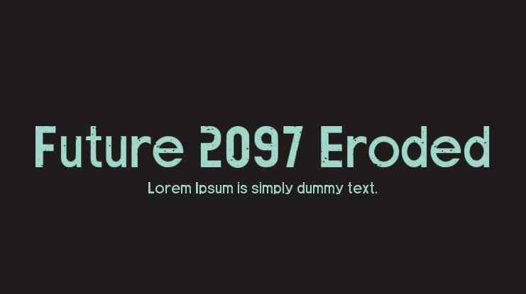 Future 2097 Eroded Font