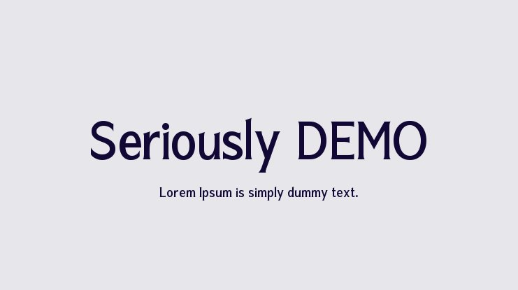 Seriously DEMO Font
