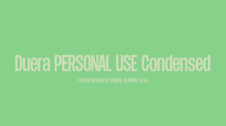 Duera PERSONAL USE Condensed Font Family