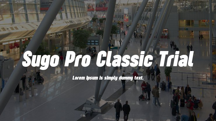 Sugo Pro Classic Trial Font Family