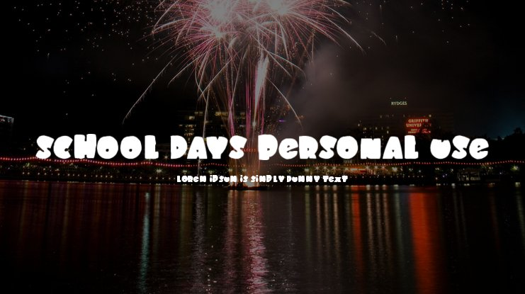 SCHOOL DAYS PERSONAL USE Font Family