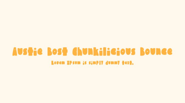 Austie Bost Chunkilicious Bounce Font Family