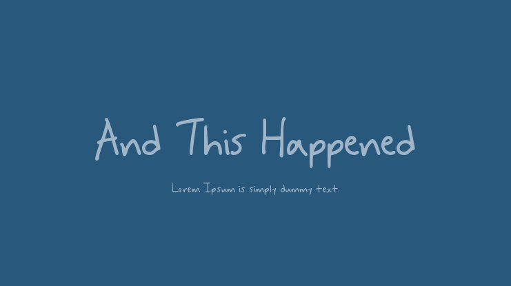 And This Happened Font