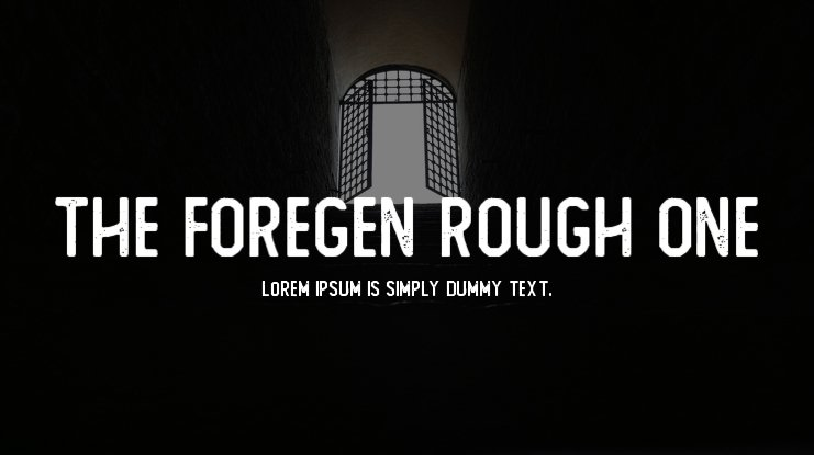 The Foregen Rough One Font