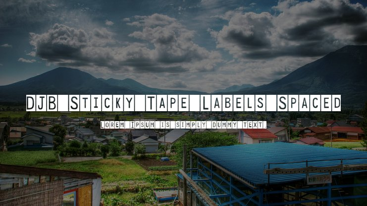 DJB Sticky Tape Labels Spaced Font Family