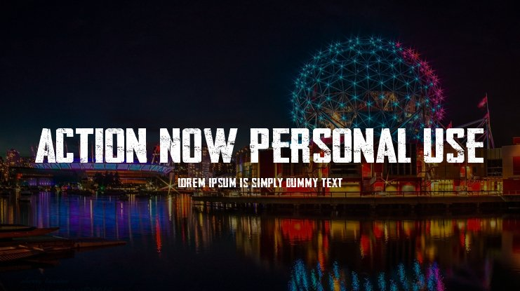 Action Now Personal Use Font