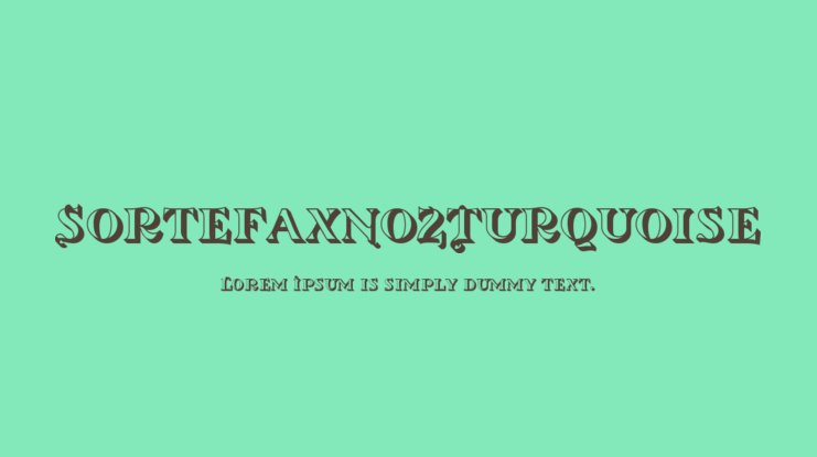 SortefaxNo2Turquoise Font