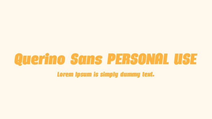 Querino Sans PERSONAL USE Font Family