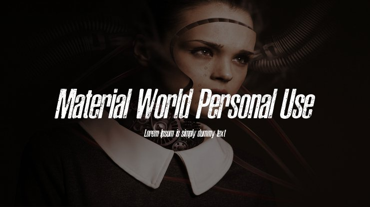 Material World Personal Use Font