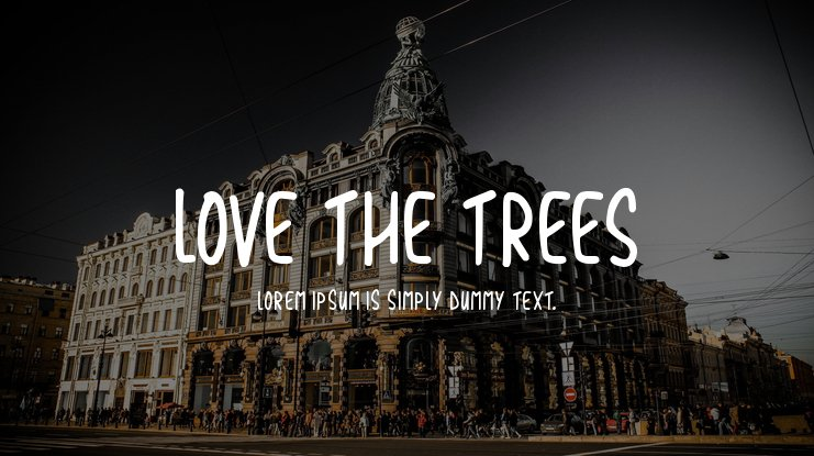 Love The Trees Font Family