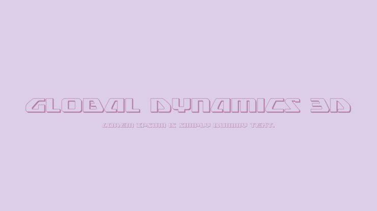 Global Dynamics 3D Font Family