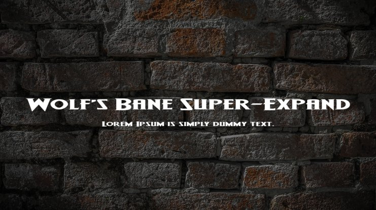 Wolf's Bane Super-Expand Font Family