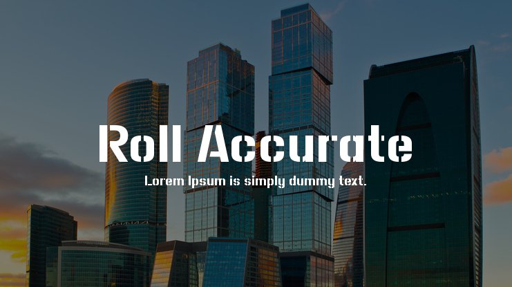 Roll Accurate Font