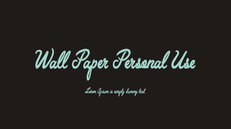 Wall Paper Personal Use Font