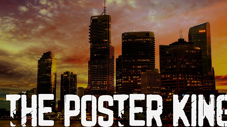 The Poster King Font