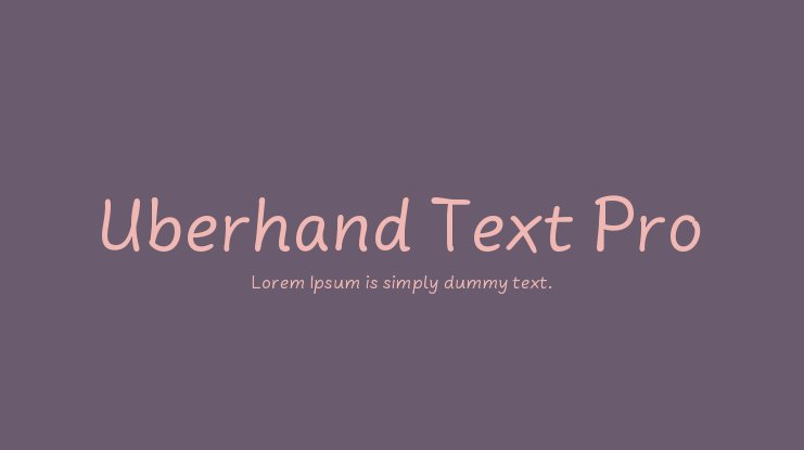 Uberhand Text Pro Font Family