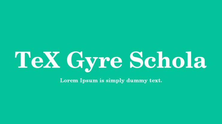 TeX Gyre Schola Font Family