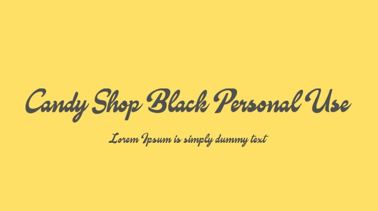 Candy Shop Black Personal Use Font Family